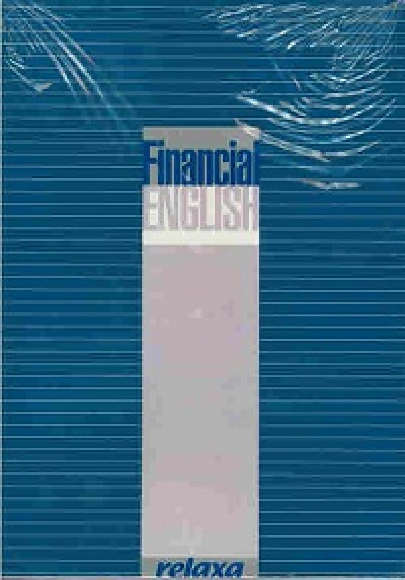 Financial English, Колектив