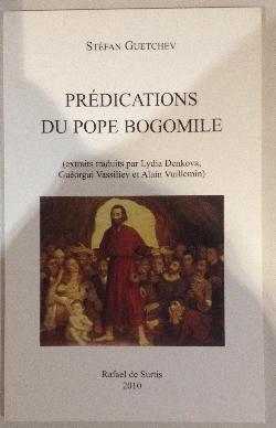 Prédications du pope Bogomile, Стефан Гечев / Stéfan Guetchev