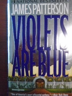 Violets Are Blue, James Patterson