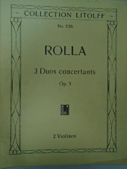 Rolla 3 Duos concertants,