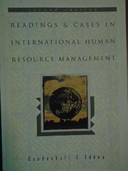 Readings and Cases in International Human Resource Management, Mark E. Mendenhall, Gary R. Oddou