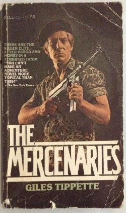 The mercenaries, Giles Tippette