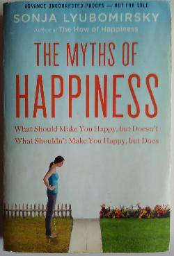 The miths of Happiness, SONJA LYBOMIRSKY
