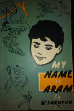 Мy name is Aram, W. Saroyan