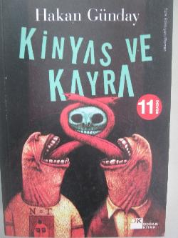 Kinyas ve Kayra, Hakan Gunday