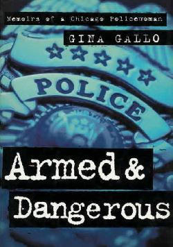 Armed & Dangerous, Gina Gallo