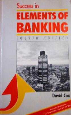 Success in Elements of Banking , David Cox