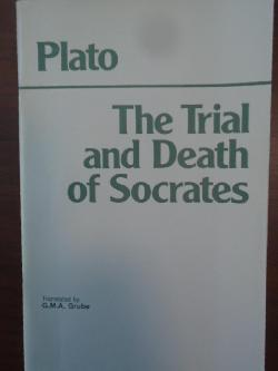 The Trial and Death of Socrates , Plato