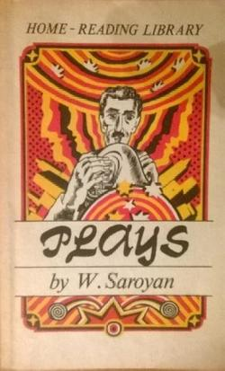 Plays, W. Saroyan