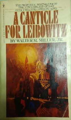 A Canticle for Leibowitz, Walter M. Miller, Jr.