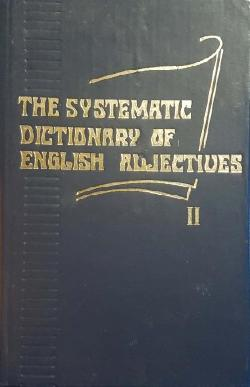 The Systematic Dictionary of English Adjectives. Book 2, Z. N. Verdieva, I. Kerimzade, I. Y. Burkhanov