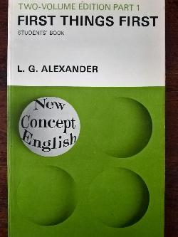 First Things First. Part 1, L. G. Alexander