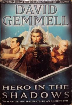 Hero in the Shadows, David Gemmell