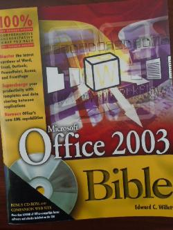 Microsoft Office 2003 Bible + CD, Edward Willett