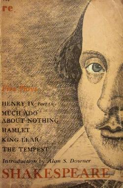 Henry IV (part 1), Much Ado About Nothing, Hamlet, King Lear, the Tempest,  Shakespeare