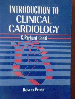 Introduction to Clinical Cardiology, C. Richard Conti