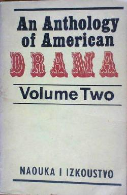 An Anthology of American Drama. Vol 2, Сборник
