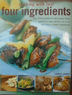 Cooking with Just Four Ingredients, Joanna Farrow