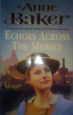 Echoes Across the Mersey, Anne Baker