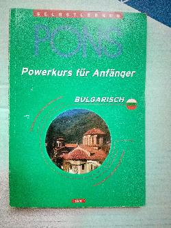 PONS. Powerkurs fur Anfanger - Bulgarish, Колетив