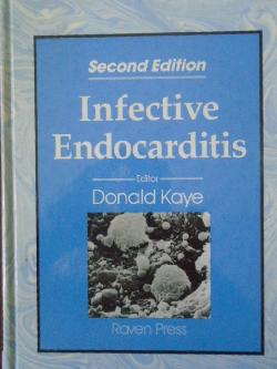 Infective Endocarditis, Donald Kaye