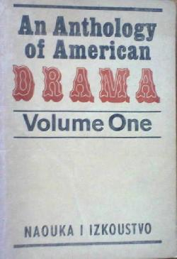 An Anthology of American Drama. Vol. 1, Сборник