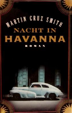 Nacht in Havanna, Martin Cruz-Smith