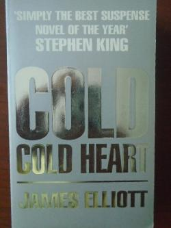 Cold Cold Heart , James Elliott
