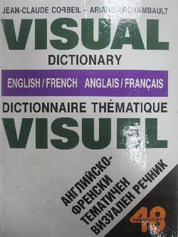 Visual dictionary. Dictionnaire thematique visuel. English/French. Anglais/Francais, Колектив