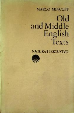 Old and Middle English Texts , Marco Mincoff