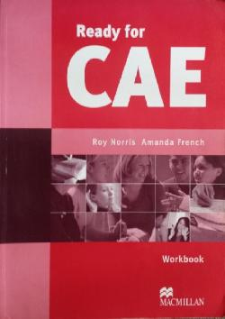 Ready for CAE. Workbook, Roy Norris, Amanda French