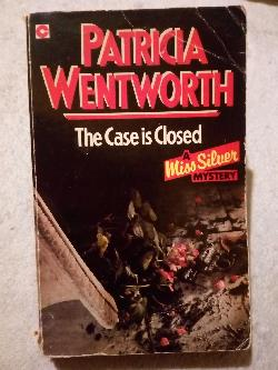 The case is closed, Patricia Wentworth