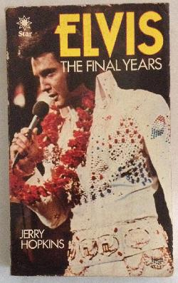 Elvis The final years, Jerry Hopkins