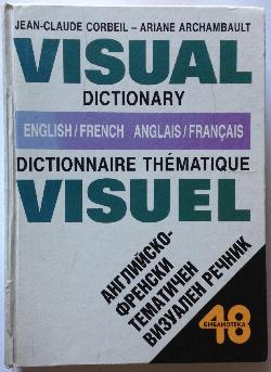 Visual Dictionary English-French / Dictionnaire thematique visuel anglais-français, Jean-Claude Corbeil, Ariane Archambault
