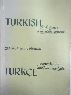 Turkish for foreigners a linguistic approach. Vol. I , Hikmel Sebuktekin