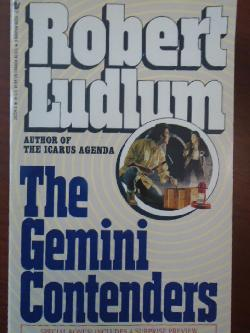 The gemini contenders, Robert Ludlum